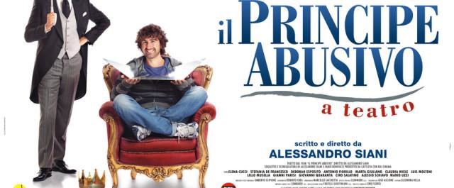 """""""Il principe abusivo a teatro"""" è in arrivo al Teatro Sistina"""