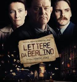 """""""LETTERE DA BERLINO"""": UN CAPOLAVORO DI REGIA E INTEPRETAZIONE"""