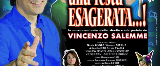 "Vincenzo Salemme brinda con ""Una festa esagerata"""